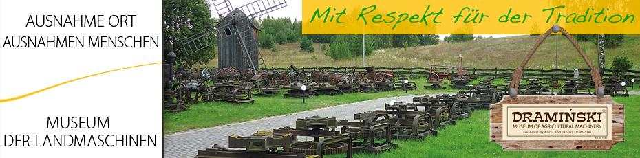 Freilichtmuseum für Landmaschinen in Naterki ist Folge langjähriger Leidenschaft für Geschichte der polnischen Landwirtschaft. Prüfen Sie es!
